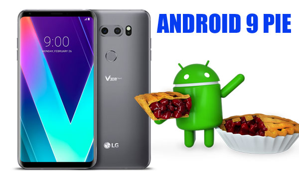 LG Android Pie Update LG G7 ThinQ