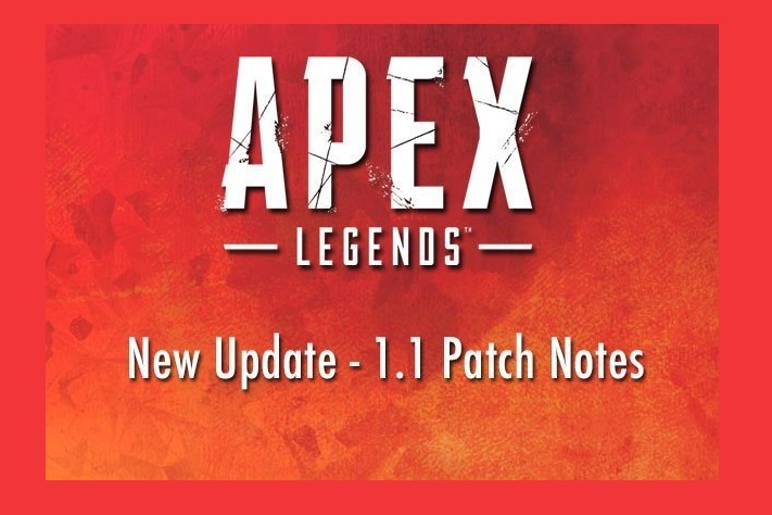Apex Legends Update 1.1 Patch