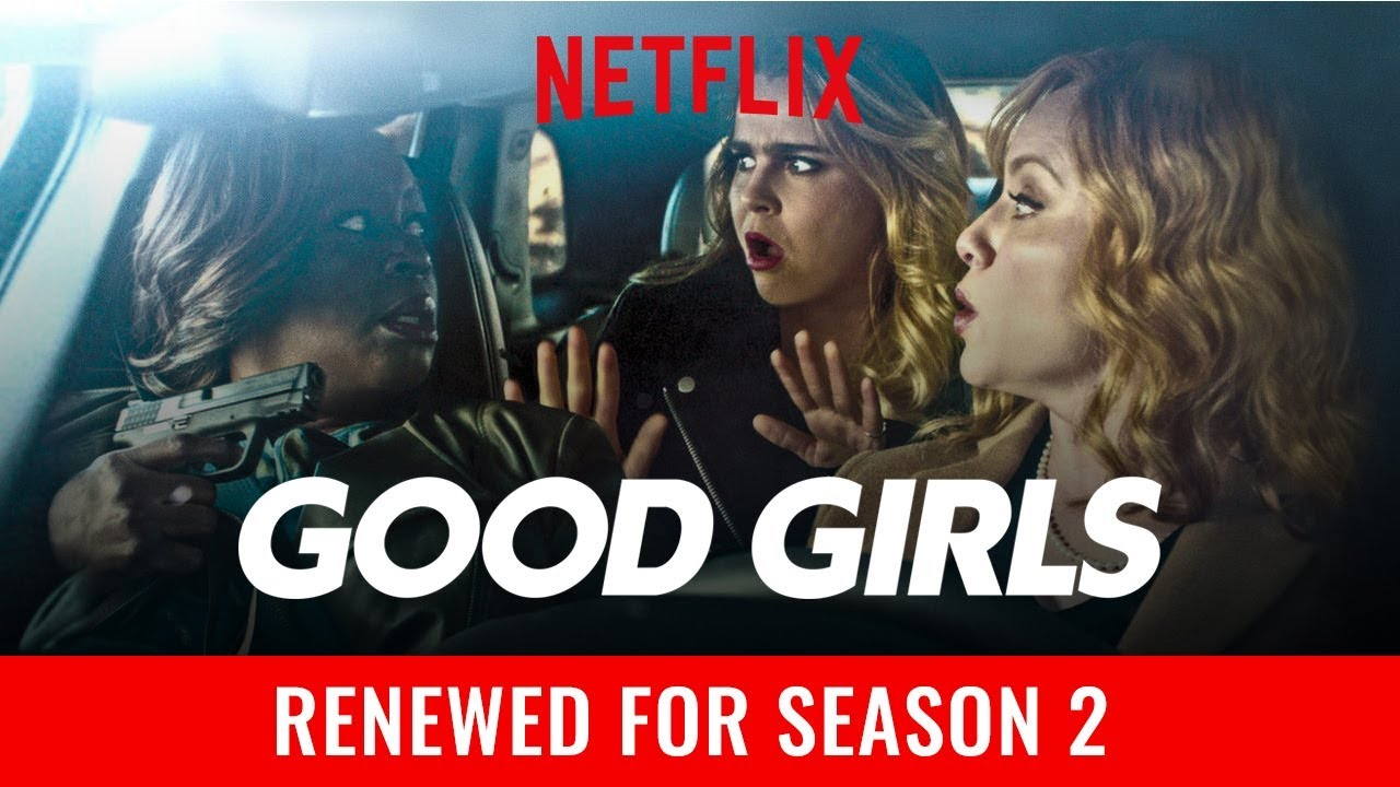 When will Good Girls Season 2 come on Netflix?