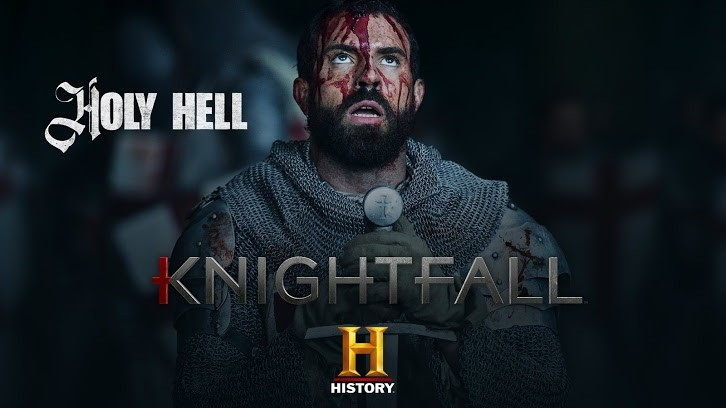Knightfall Season 2 Episode 8- Spoilers, Official Title, Release Date and Online Streaming