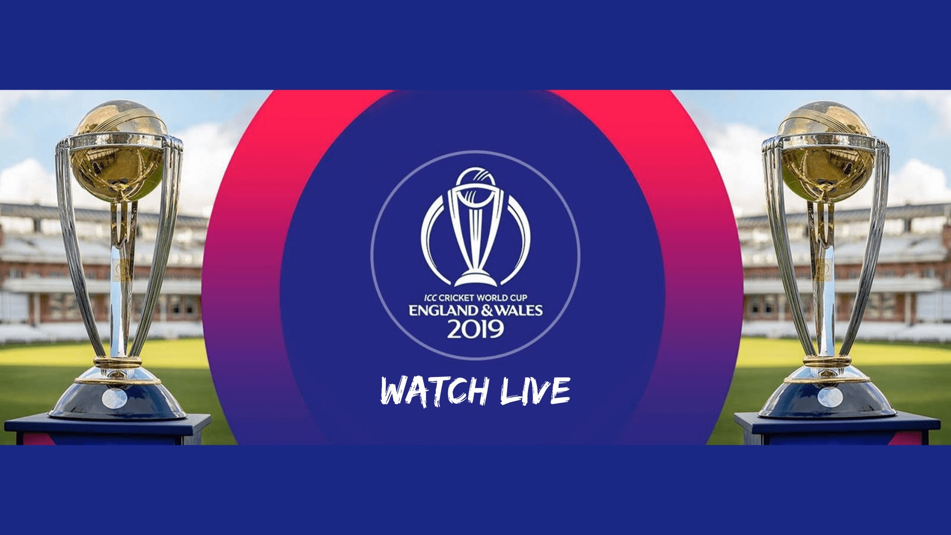 Cricket World cup 2019 schedule watch online match timings