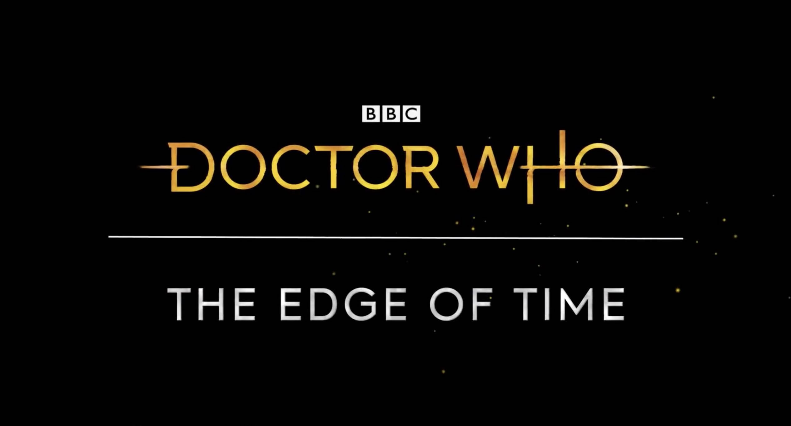 Doctor Who: The Edge of Time Trailer is out now, fans get a look inside TARDIS