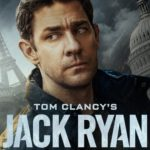 Jack Ryan Season 3 Release Date, Plot Details Next Missions will be Very Tough for Jack Ryan