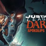 Justice League Dark: Apokolips War: Top 5 Moments that hit us hard