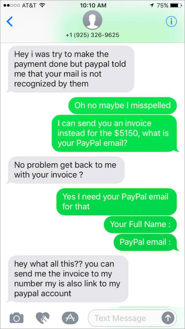 Now, the clever man asks for the scammer's Paypal details
